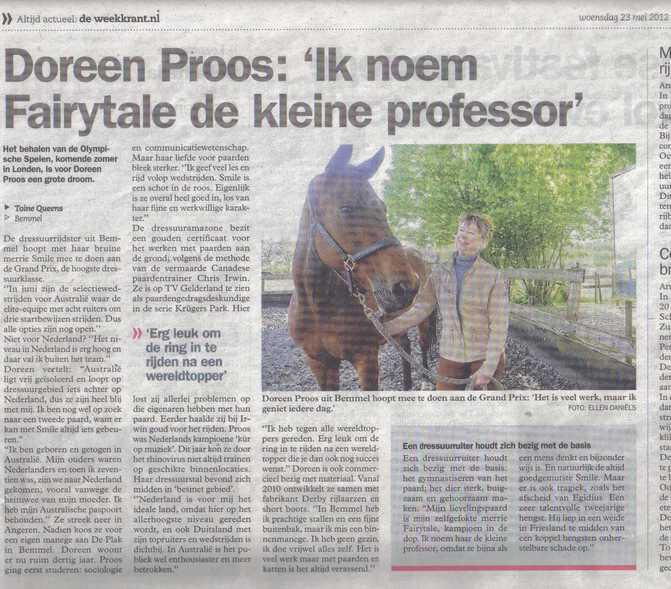 Ik noem Fairytale de kleine professor.